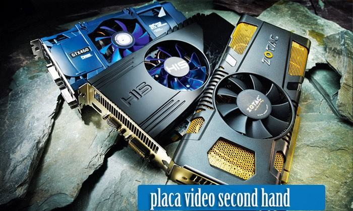 placa video second hand