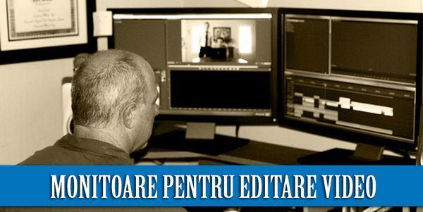 monitor pentru editare video